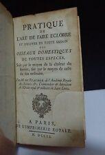 RÉAUMUR. PRATIQUE DE L'ART DE FAIRE ECLORRE ET D'ÉLEVER... 1751, (EO)
