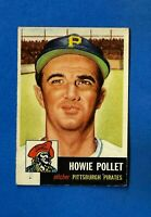 1953 Topps Baseball # 83 HOWIE POLLET EX/EX-MT PITTSBURGH PIRATES