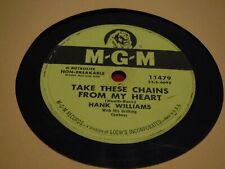 Hank Williams 78 RPM MGM 11479 Take These Chains From My Heart Ramblin' Man 1953