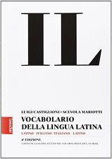Il vocabolario della lingua latina Latino-italiano 4° edizione copertina morbida