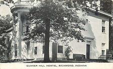 QUAKER HILL HOSTEL, RICHMOND, INDIANA, VINTAGE POSTCARD