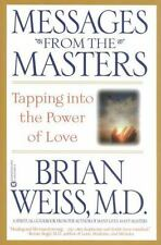 MESSAGES FROM THE MASTERS by Brian L Weiss FREE SHIPPING paperback power of love