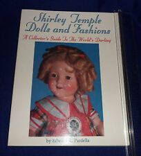 Shirley Temple Dolls and Fashions: A Collector's Guide to the World's Darling