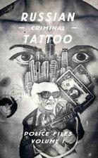 Russian Criminal Tattoo Police Files, Hardcover by Bronnikov, Arkady; Wasserm...