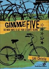 Gimme Five : 565 More Ways to Get Your Students Talking by Christie, Les