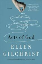 Acts of God - Acceptable - Gilchrist, Ellen - Hardcover