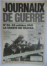 Journaux de Guerre n°26- 1941 - La charte du travail