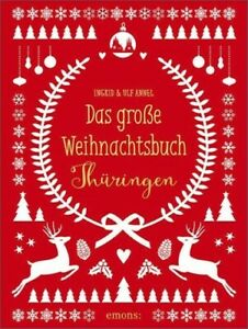 Das große Weihnachtsbuch Thüringen - Weihnachtsbuch Ingrid/Annel Annel