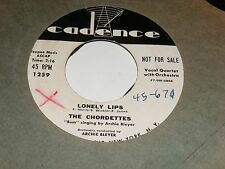 CADENCE White Label 45 rpm Single THE CHORDETTES Lonely Lips DUDELSACK SONG 50s
