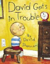 David Gets in Trouble  (ExLib) by David Shannon