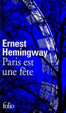 Ernest HEMINGWAY=PARIS est une fête**Nouvelle édition à tirage limité 04.11.2016