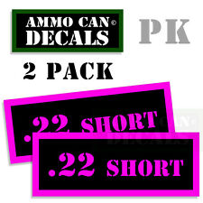 22 SHORT Ammo Decal Sticker bullet ARMY Can Box Gun safety Hunting 2 pack PK