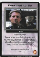 PROMO Babylon 5 CCG DESTINED TO BE