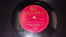 """WIEJSKA ORKIESTRA FR Przybylskiego Polish Orchestra 10"""" 78rpm Columbia 18172-F"""