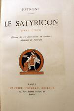 CURIOSA/LE SATYRICON/PETRONE/ED GLOMEAU/1912/EO/ENVOI A FLOURY/26 ILLUSTRATIONS