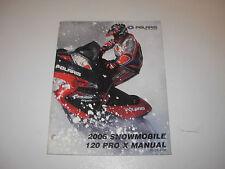 2006 Polaris 120 PRO X  Snowmobile Factory Service Manual , p/n 9919766