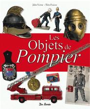 Les objets de pompier (Relié) Théo Fraisse, John Victor