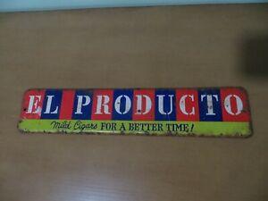 El Producto Mild Cigar's for a better time original vtg tobacco co store sign