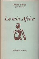 Karen Blixen, La mia Africa, Feltrinelli, classici, Biblioteca di letteratura
