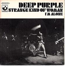 "7"" 45 TOURS FRANCE DEEP PURPLE ""Strange Kind Of Woman / I'm Alone"" 1971"