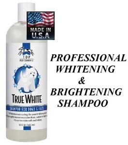 Top Performance DOG CAT PET Grooming TRUE WHITE Whitening Brightening SHAMPOO