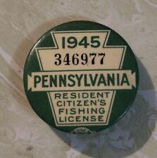 1945 Pennsylvania Resident Citizen'S Fishing License Badge