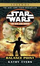 Star Wars the New Jedi Order - Legends: Balance Point 6 by Kathy Tyers (2001, Pa