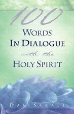 100 Words in Dialogue with the Holy Spirit by Dan Sakall (2003, Paperback)