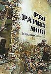 Pro Patria Mori by Elizabeth Cowler Tyler (2009, Hardcover)