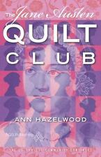 Ann Hazelwood The Jane Austen Quilt Club