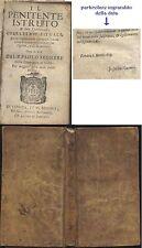 IL PENITENTE ISTRUITO A BEN CONFESSARSI  1669 Paolo Segneri I prima edizione