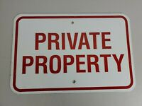 Private property sign metal