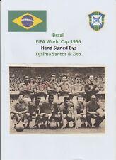 DJALMA SANTOS & ZITO BRAZIL WORLD CUP 1966 RARE ORIGINAL AUTOGRAPHED TEAM GROUP