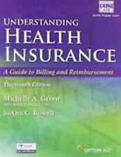 Understanding Health Insurance (Book Only) by Michelle A. Green (2016,...