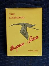 The Legendary Hispano Suiza by Johnnie Green