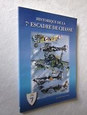 AVIATION: HISTOIRE DE LA 7e ESCADRE DE CHASSE par JEAN LE MAGUET