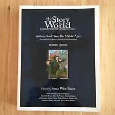 The Story of the World - Activity Book Two: The Middle Ages (Revised Ed. 2007)
