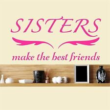 Sisters make the best friends - Wall Art Decal Stickers Quality New