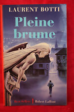 Pleine brume - Laurent Botti