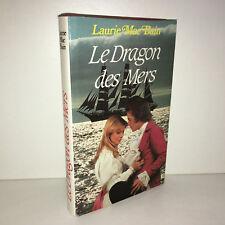 Laurie Mc Bain LE DRAGON DES MERS Roman France Loisirs 1983 - CD29B