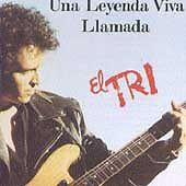 Una Leyenda Viva Llamada El Tri by El Tri (CD, Jan-1994, WEA Latina)