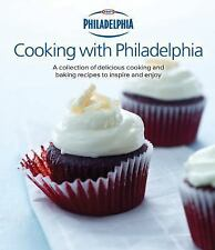 Cooking with Philadelphia A collection of delicious cooking and baking recipes