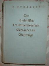 Les Borrmann Diakonissen du Kaiser werther Association en guerres mondiales 1936