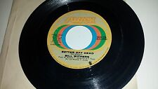 """New listing Bill Withers Better Off Dead / Lean On Me Sussex 235 Soul 45 Vinyl 7"""" Record"""