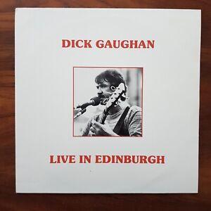 DICK GAUGHAN Live In Edinburgh 1985 UK ORIGINAL CELTOC MUSIC CM 030 VINYL LP EX