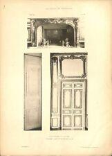 Appartement du Dauphin Cheminée Porte Salon Château de Versailles GRAVURE 1899