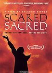 Scared Sacred (DVD, 2006)
