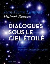 HUBERT REEVES & J.P.LUMINET**NEUF sous FILM 2016***Dialogues sous le ciel étoilé