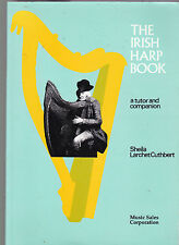 The Irish Harp Book: A tutor and companion (with music scores), Sheila Cuthbert