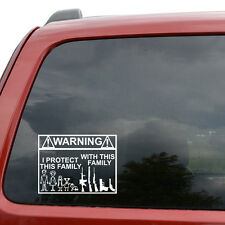"Warning I Protect My Family With Gun Family Car Decal Sticker- 6"" Wide White"